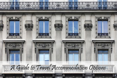 Planning Travel Tips - A guide to travel accommodation options cover