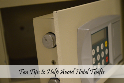 Travel Tips - On The Road - Ten Tips to Help Avoid Hotel Thefts Cover