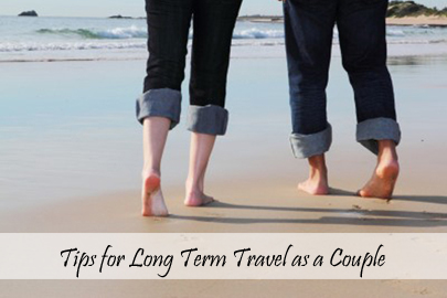 Tips for Long Term Travel as a Couple